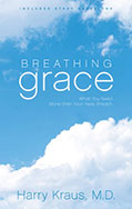 Breathing Grace by Harry Kraus
